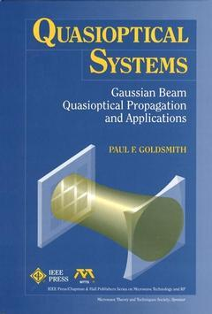 Couverture de l'ouvrage Quasioptical systems : Gaussian beam quasioptical propagation and applications