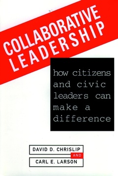 Couverture de l'ouvrage Collaborative leadership: how citizens and civic leaders can make a difference