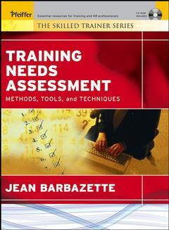 Couverture de l'ouvrage Training needs assessment : methods, tools, and techniques w/cd