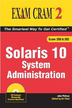 Couverture de l'ouvrage Solaris 10 system administration exam cram 2 (exam 200 & 202)