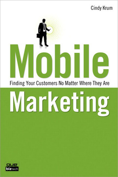 Couverture de l'ouvrage Mobile marketing (1st ed )