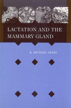 Couverture de l'ouvrage Lactation and the mammary gland