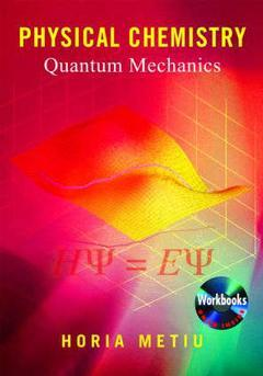 Couverture de l'ouvrage Physical Chemistry: Quantum mechanics (with CD-ROM)