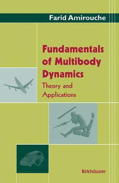 Couverture de l'ouvrage Fundamentals of Multibody Dynamics: Theory and Applications (POD)
