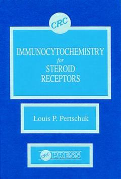 Couverture de l'ouvrage Immunocytochemistry for steroid receptors