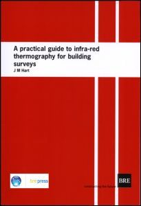 Cover of the book A Practical Guide to Infra-red Thermography for Building Surveys