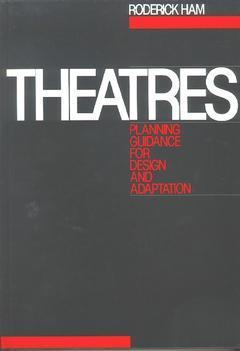 Cover of the book Theatres: Planning Guidance for Design and Adaptation