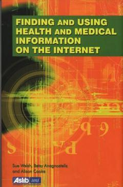 Cover of the book Finding & using biomedical information on the internet