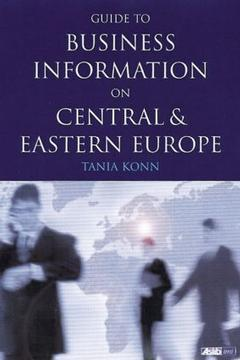 Cover of the book Guide to business information on Central and Eastern Europe