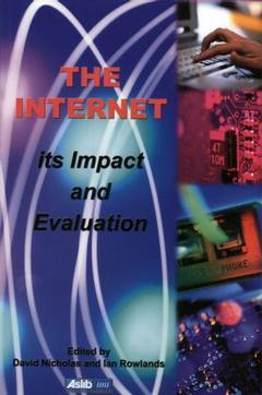 Cover of the book The internet : its impact and evaluation