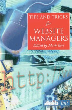 Cover of the book Tips and tricks for web site managers