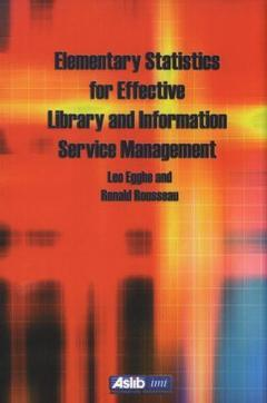 Cover of the book Elementary statistics for effective library and information service management