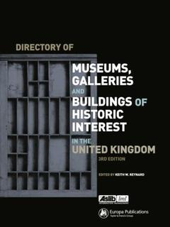 Cover of the book Directory of museums, galleries & buildings of historic interest in the United Kingdom,
