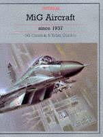 Cover of the book MiG Aircraft Since 1937 (Putnam's Russian Aircraft)