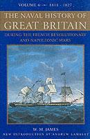 Cover of the book The Naval History of Great Britain : V. 6: From the Declaration of War by France in 1793 to the Accession of George IV (New Ed.)