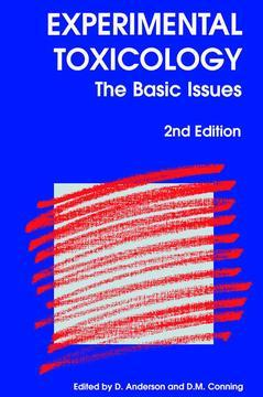 Cover of the book Experimental toxicology : the basic issues (2nd ed 1996 / Paperback version)