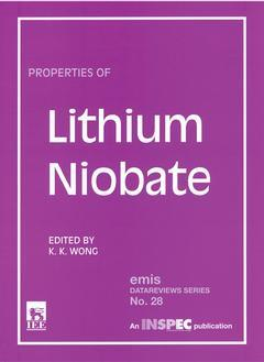 Couverture de l'ouvrage Properties of lithium niobate