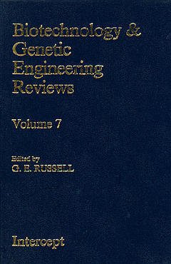 Couverture de l'ouvrage Biotechnology & genetic engineering reviews Volume 7