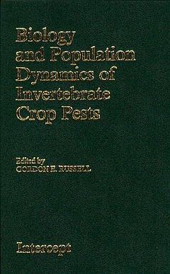 Couverture de l'ouvrage Biology and population dynamics of invertebrate crop pests
