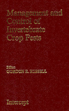Couverture de l'ouvrage Management and control of invertebrate crop pests
