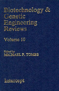 Couverture de l'ouvrage Biotechnology and genetic engineering reviews - vol. 10