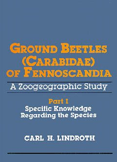 Couverture de l'ouvrage Ground beetles (carabidae) of fennoscandia, a zoogeographic study part 1 : specific knowledge regarding the species