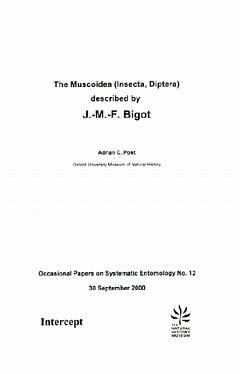 Couverture de l'ouvrage The muscoidea (Insecta, Diptera) described by J-M-F Bigot : occasional papers on systematic entomology