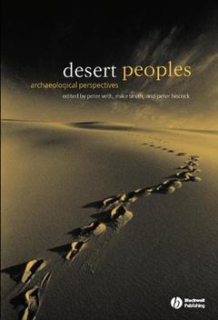 Couverture de l'ouvrage Desert peoples : archaeological perspectives