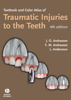 Couverture de l'ouvrage Textbook and Color Atlas of Traumatic Injuries to the Teeth (4th Ed.)