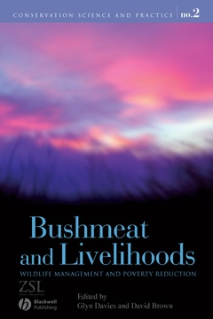 Couverture de l'ouvrage Bushmeat & livelihoods: Wildlife management & poverty reduction
