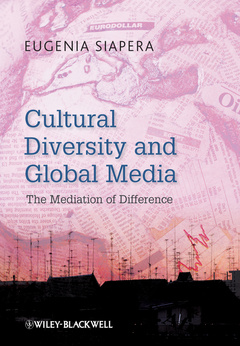 Couverture de l'ouvrage Cultural diversity and global media: the mediation of difference in a global context (hardback)