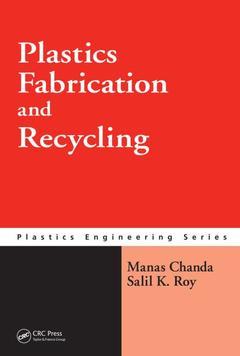 Couverture de l'ouvrage Plastics fabrication & recycling