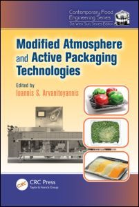 Couverture de l'ouvrage Modified atmosphere and active packaging technologies (series: contemporary food engineering)