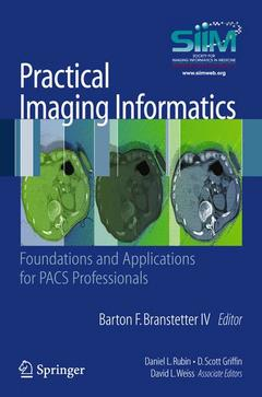 Couverture de l'ouvrage Practical imaging informatics: foundations and applications for pacs professionals (paperback)