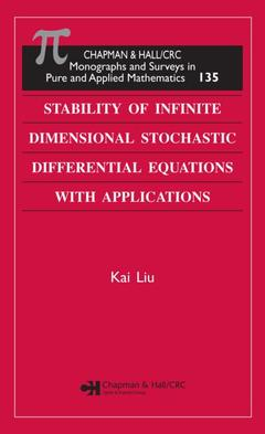 Couverture de l'ouvrage Stability of infinite dimensional stochastic differential and equations applications