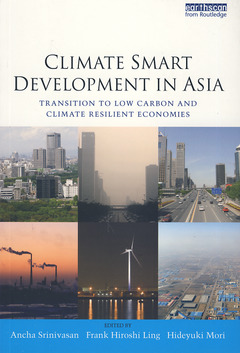 Couverture de l'ouvrage Climate smart development in Asia: Transition to low carbon and climate resilient economies