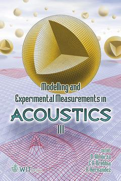 Couverture de l'ouvrage Modelling & experimental measurements in acoustics, vol 3, (Computational & experimental methods, vol. 9)