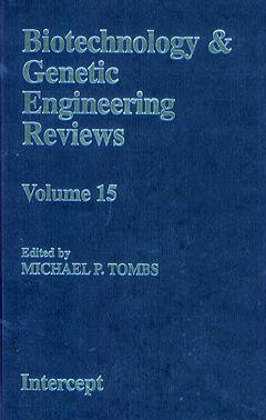 Couverture de l'ouvrage Biotechnology and genetic engineering reviews vol. 15