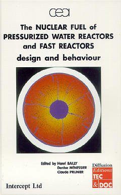 Couverture de l'ouvrage The nuclear fuel of pressurized water reactors and fast neutron reactors: design an behaviour