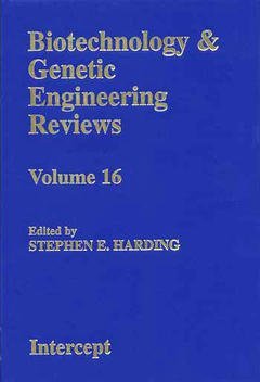 Couverture de l'ouvrage Biotechnology and genetic engineering reviews volume 16