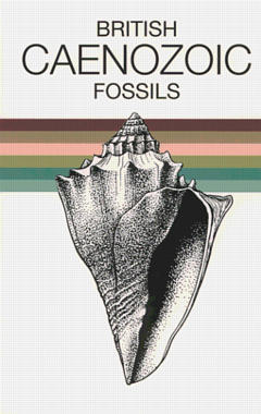 Couverture de l'ouvrage British caenozoic fossils : tertiary and quaternary (5th Ed. 1975 / reprint 2001)