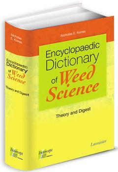 Couverture de l'ouvrage Encyclopaedic Dictionary of Weed Science: Theory and Digest
