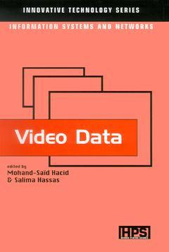 Couverture de l'ouvrage Video Data (Innovative Technology Series, Information Systems and Networks)