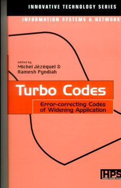 Couverture de l'ouvrage Turbo Codes. Error-correcting Codes of Widening Application