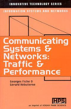 Couverture de l'ouvrage Communicating systems & networks : Traffic & performance