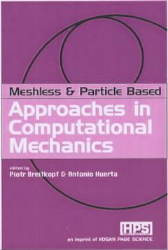Couverture de l'ouvrage Meshfree & particle based approaches in computational mechanics