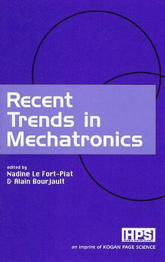 Couverture de l'ouvrage Recent Trends in Mechatronics