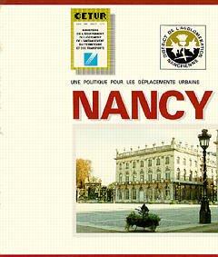 Couverture de l'ouvrage Une politique pour les déplacements urbains - Nancy