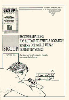 Couverture de l'ouvrage SICLOP - Recommendations for automatic vehicule location systems for small urban transit networks