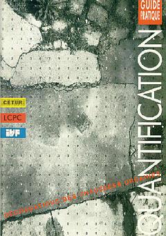 Couverture de l'ouvrage Quantification, dégradations des chaussées urbaines (Guide pratique)